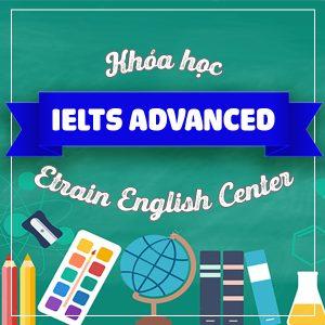 Khóa Học IELTS Advanced