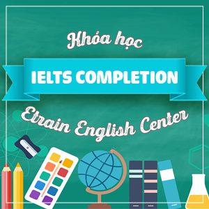 Khóa Học IELTS Completion